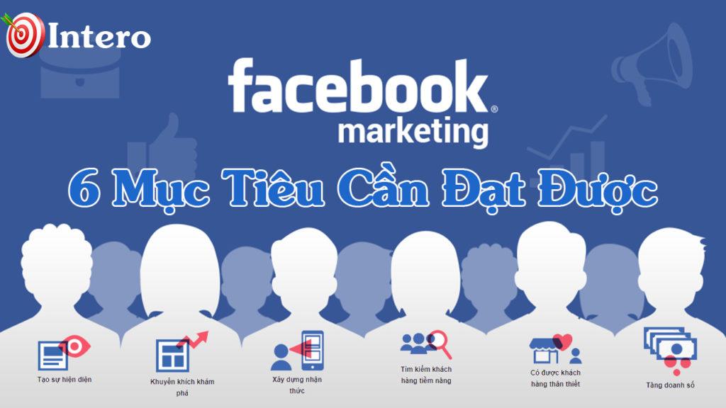 6 Mục tiêu tiếp thị Facebook