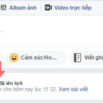 Cách hẹn giờ đăng bài trên Facebook (Lên lịch bài viết Facebook)