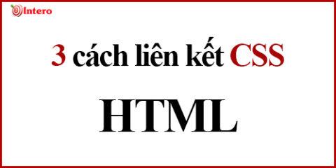 3 cách liên kết CSS với HTML