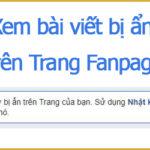Cách xem lại bài viết bị ẩn trên Trang Fanpage