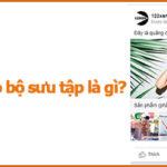 Định dạng quảng cáo bộ sưu tập trên Facebook là gì ?