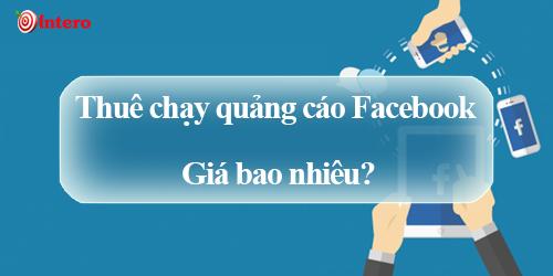 Thuê chạy quảng cáo Facebook giá bao nhiêu?